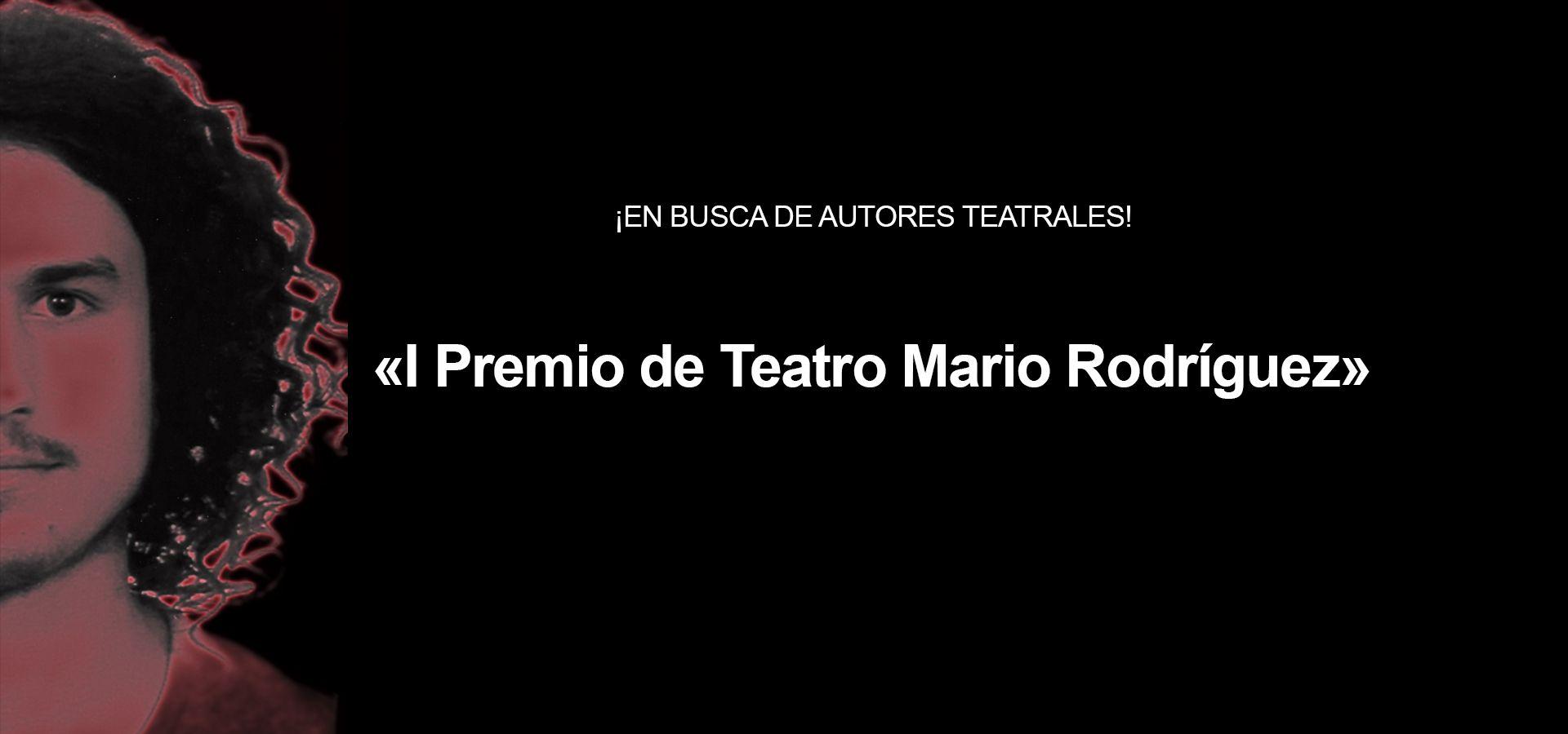 ¡AUTOR DE TEATRO, AÚN ESTÁS A TIEMPO!
